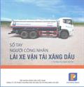 Sổ tay người công nhân lái xe vận tải xăng dầu