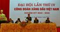 Công đoàn Xăng dầu Việt Nam tổ chức thành công Đại hội lần thứ IV